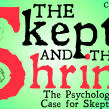 The Skeptic and The Shrink (Epistemology & Philosophy of Science)